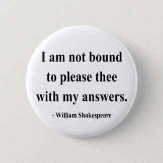 Shakespeare Quote 9a 6 Cm Round Badge