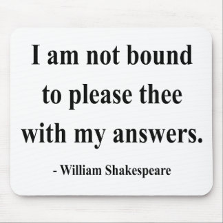 Shakespeare Quote 9a Mouse Mat
