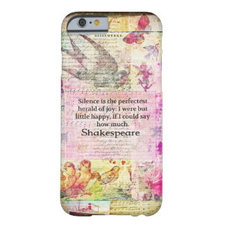 Shakespeare quote about JOY and SILENCE Barely There iPhone 6 Case