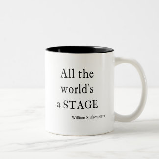 Shakespeare Quote All the World's a Stage Quotes Two-Tone Coffee Mug