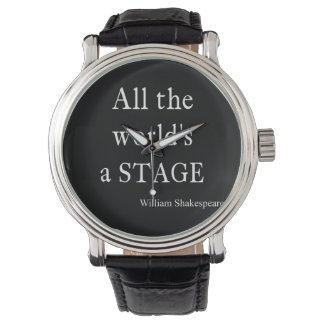 Shakespeare Quote All the World's a Stage Quotes Watch