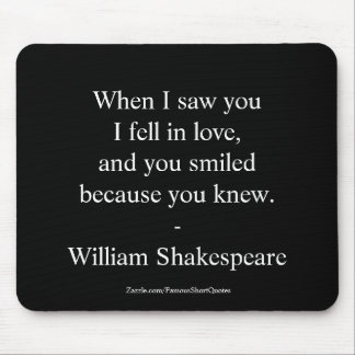 Shakespeare Quote - I Fell In Love Mouse Mat