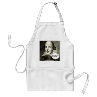 Shakespeare-quote; Neither a borrower nor a lender Apron