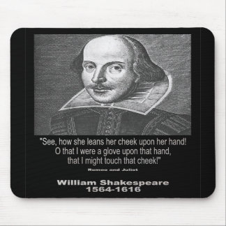 Shakespeare Quote ~ Romeo and Juliet Mousepads