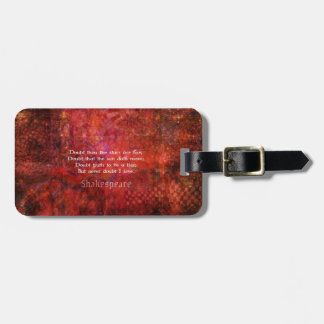 Shakespeare romantic  LOVE quotation Luggage Tag