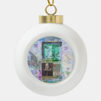 Shakespeare romantic whimsical LOVE quote with art Ceramic Ball Christmas Ornament