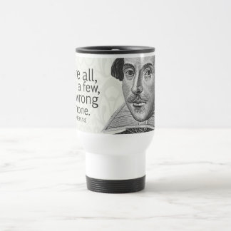 Shakespeare s Love All Trust a Few Do Quote Mugs