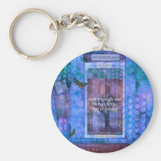 Shakespeare Though she be but little she is fierce Basic Round Button Key Ring