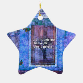 Shakespeare Though she be but little she is fierce Christmas Ornament