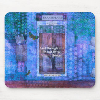 Shakespeare Though she be but little she is fierce Mouse Mat