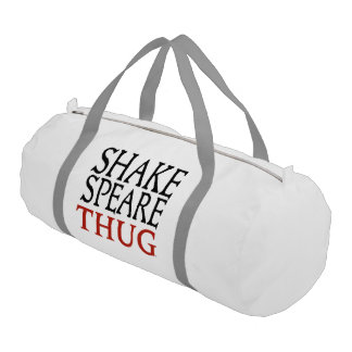 Shakespeare Thug Duffle Bag Gym Duffel Bag