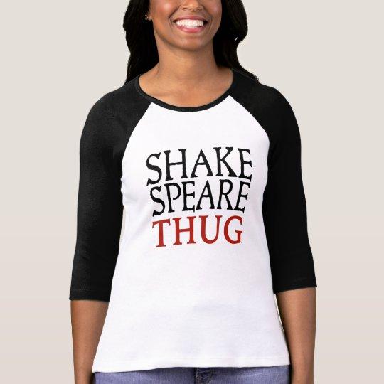 Shakespeare Thug Women's 3/4 Sleeve T-Shirt