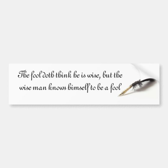 Shakespeare | Wise Fool Bumper Sticker