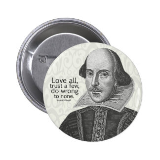 Shakespeare's Love All, Trust a Few, Do... Quote 6 Cm Round Badge