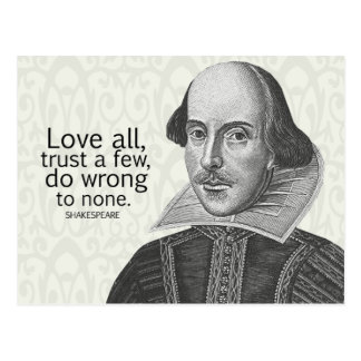 Shakespeare's Love All, Trust a Few, Do... Quote Postcard