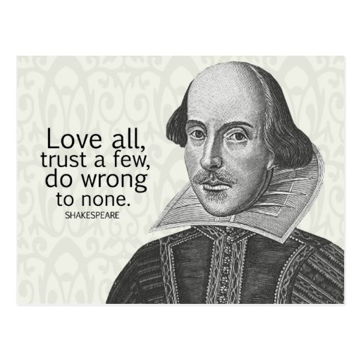 Shakespeare's Love All, Trust a Few, Do... Quote Post Cards