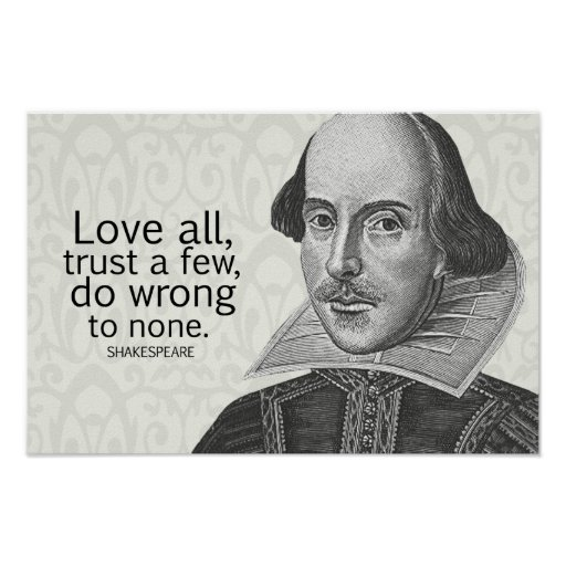 Shakespeare Quotes About Trust Quotesgram. Good Quotes To Describe Yourself. Girl Quotes Inspirational. Friday Quotes Islamic. Short Quotes Love For Him. Morning Quiet Quotes. Deep Quotes About Youth. Song Quotes Jason Mraz. God Quotes In Life