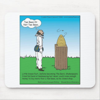 Shakespeare's The BeeKeeper Funny Gifts & Tees Mouse Mat
