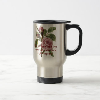 Shakespearian Love Quote and Vintage Red Rose Stainless Steel Travel Mug