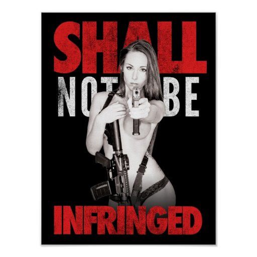 """Shall Not Be Infringed"" BLACK Poster"
