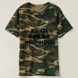 Shall Not Be Infringed - Patriot Pride T-Shirt