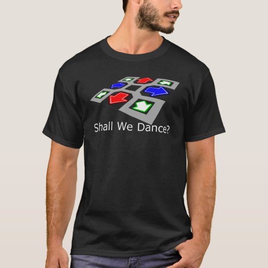 Shall We Dance? T-Shirt