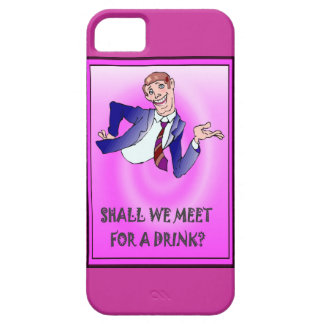 Shall we meet for a drink? iPhone 5 covers