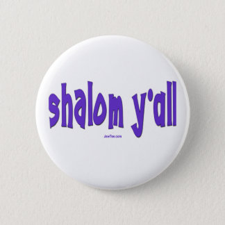 SHALOM Y'ALL GIFTS 6 CM ROUND BADGE