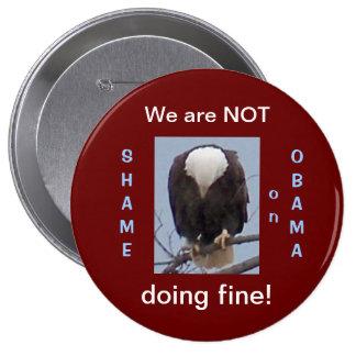 Shame on Obama NOT FINE Button