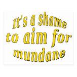 Shame to be Mundane Postcard