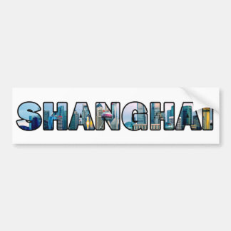 Shanghai China Bumper Sticker