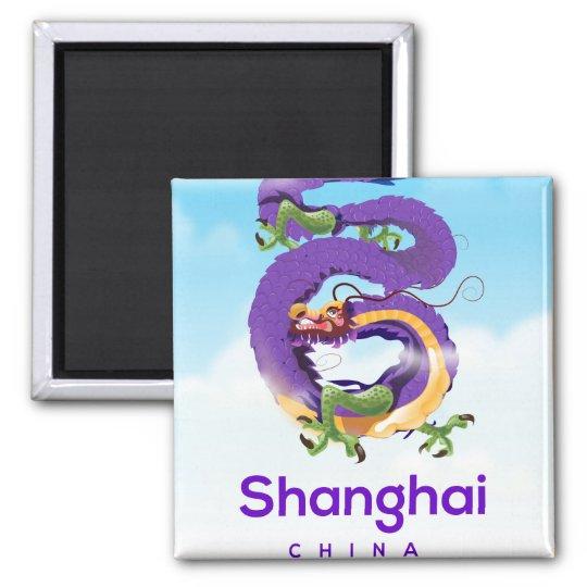 Shanghai China Dragon travel poster Magnet