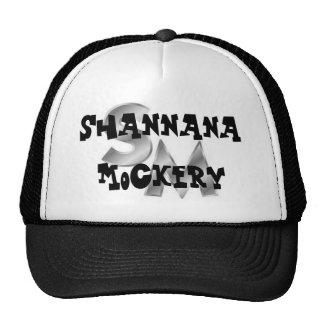 Shannana Mockery Hat