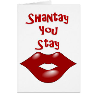 Shantay You Stay / Sashay Away Card