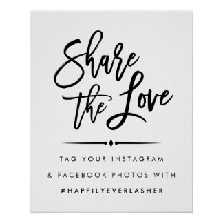 Share the Love | Modern Wedding Hashtag Poster