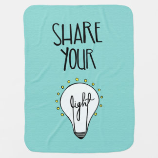 Share Your Light Baby Blanket