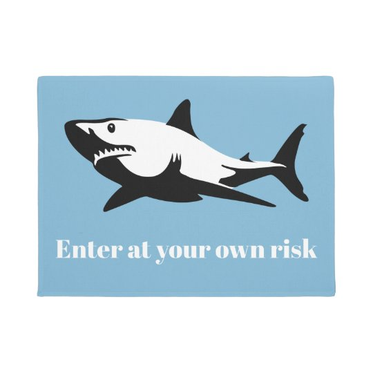 Shark - Enter at your own risk Doormat