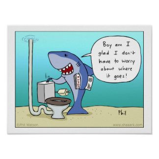 Shark flushing the toilet poster