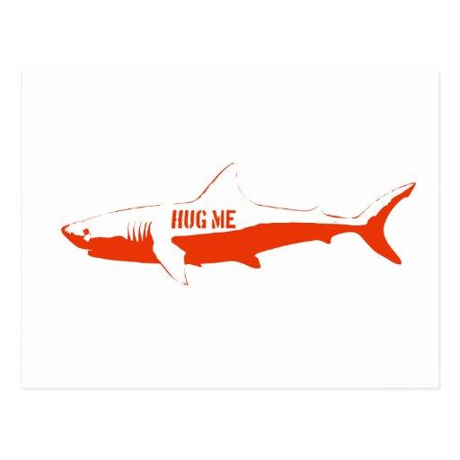 Shark, so hug me! postcards