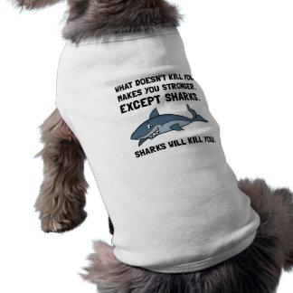 Sharks Will Kill You Sleeveless Dog Shirt