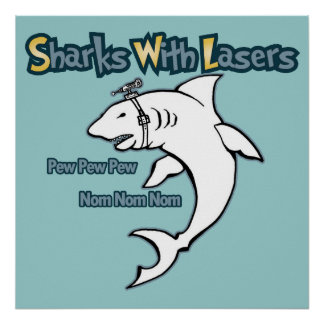 Sharks With Lasers Poster
