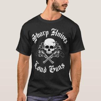 Sharp Knives Loud Guns T Shirt