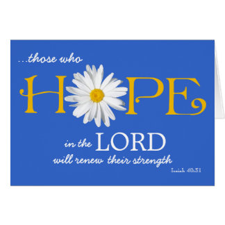 Shasta Daisy Hope in the Lord Isaiah 40:31 Card
