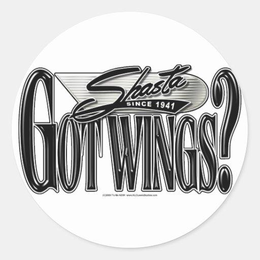 Shasta -- Got Wings? Round Sticker