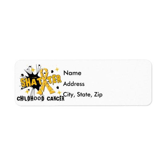 Shatter Childhood Cancer Return Address Label