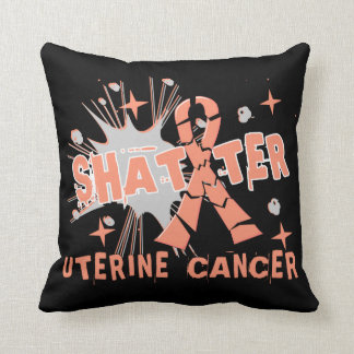 Shatter Uterine Cancer Pillows