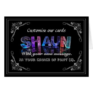 Shaun -  Name in Lights greeting card (Photo)
