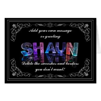 Shaun - Name in Lights greeting card (Photo)