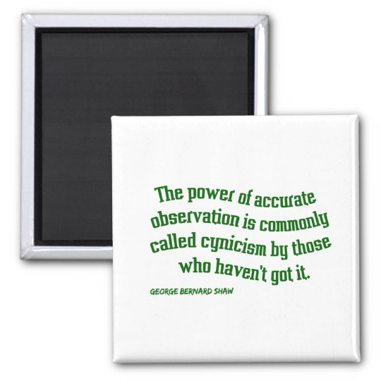 Shaw on Cynicism Square Magnet