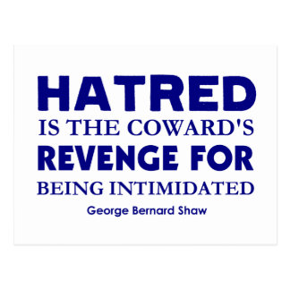 Shaw on Hatred Postcard